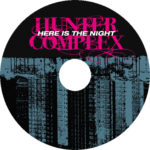 hunter complex - here is the night ep disc