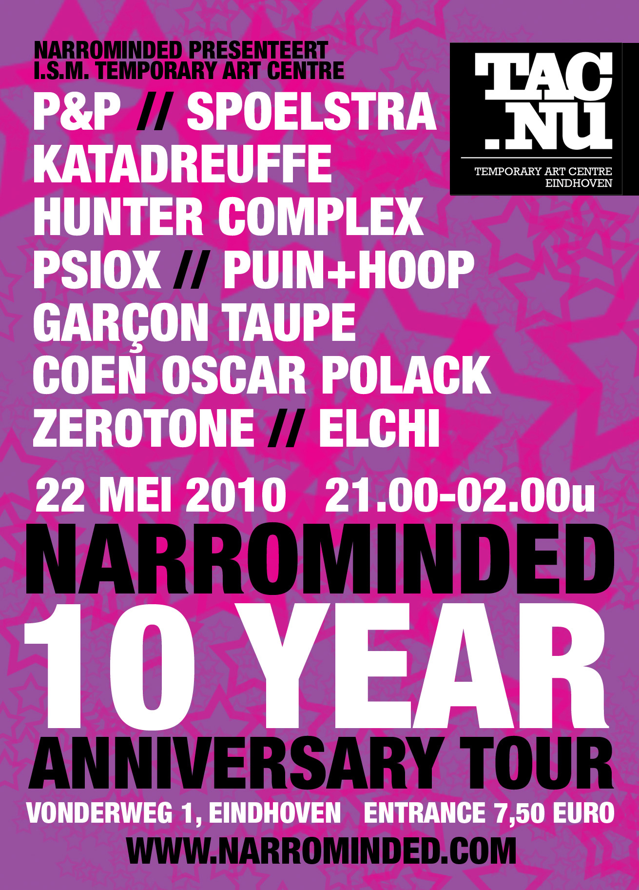 flyer: narrominded 10 year anniversary tour, tac, eindhoven - may 22 2010