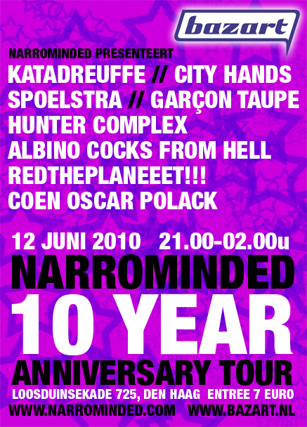 flyer: narrominded 10 year anniversary tour, bazart, den haag - june 12 2010