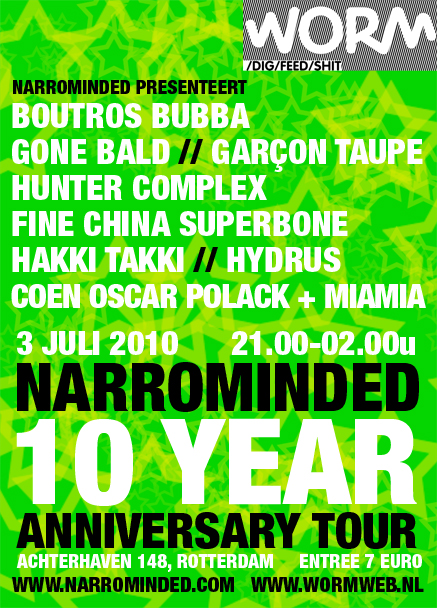 flyer: narrominded 10 year anniversary tour, worm, rotterdam - july 3 2010