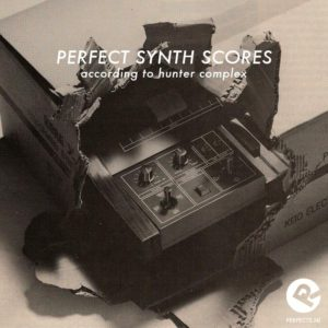 hunter-complex-perfect-synth-scores