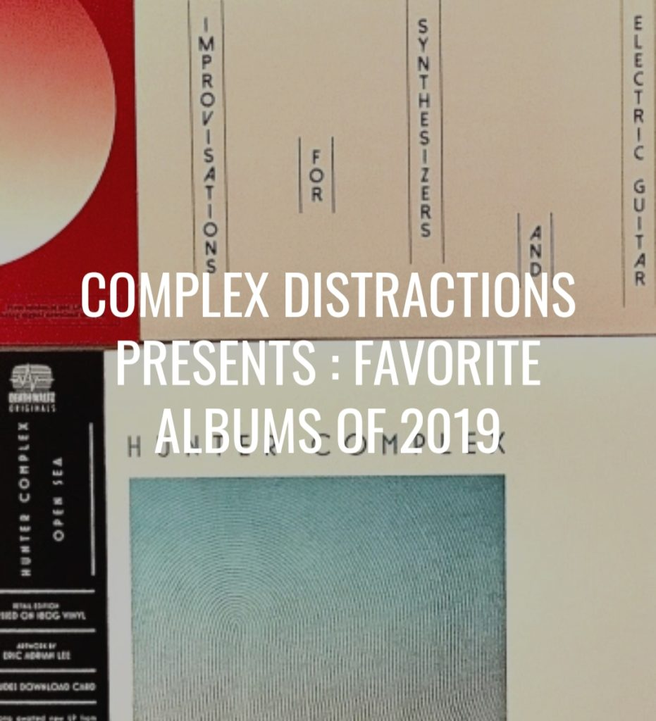 hunter-complex-complex-distractions-presents-favorite-albums-of-2019